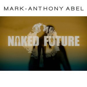 Naked Future by Mark-anthony Abel - album artwork
